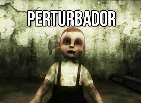 perturbador